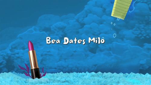 Milo Kiss Bea Bea Dates Milo Fish Hooks