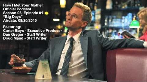 Podcast - How I Met Your Mother - Big Days