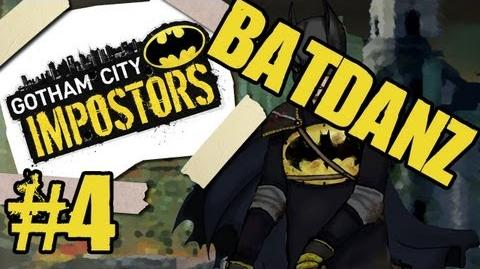 BATDANZ Plays Gotham City Impostors Pt4 w DarthBlader