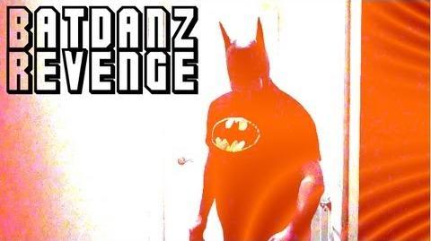 BatDanz Revenge