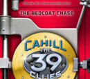 The Cahill Files: The Redcoat Chase