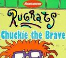 Chuckie the Brave