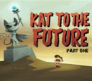 Kat To The Future Part One (Image Shop)