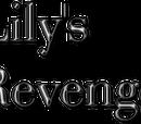 Lily's Revenge