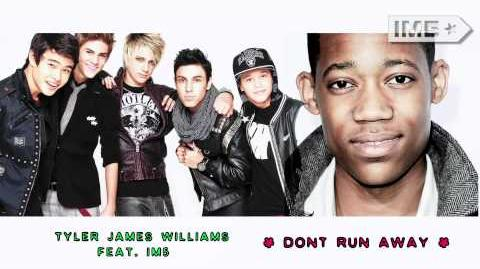 "Tyler James Williams feat IM5 - ""Don't Run Away"""