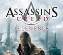 Assassin's Creed: Jelenések (könyv)
