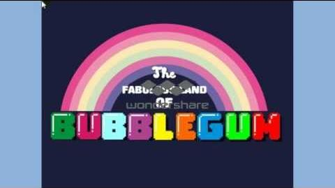 The Fabulous Land of Bubblegum Theme Song
