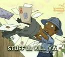 Stuff'll Kill Ya