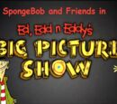 SpongeBob and Friends in Ed, Edd n Eddy's Big Picture Show