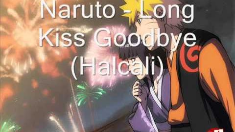 Naruto - Long Kiss Goodbye (Halcali) - Naruto Ending 7