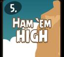 Ham'em High