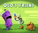 Ogo's Friend