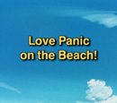 Love Panic on the Beach!