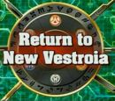 Rückkehr nach Neu Vestroia