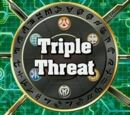Dreifache Bedrohung