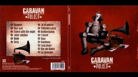 Caravan Palace - Bambous