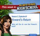 Season 2: Howard's Return