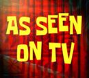 As Seen on TV (transcript)