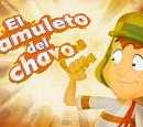 El amuleto del Chavo