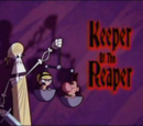 Keeper Of The Reaper
