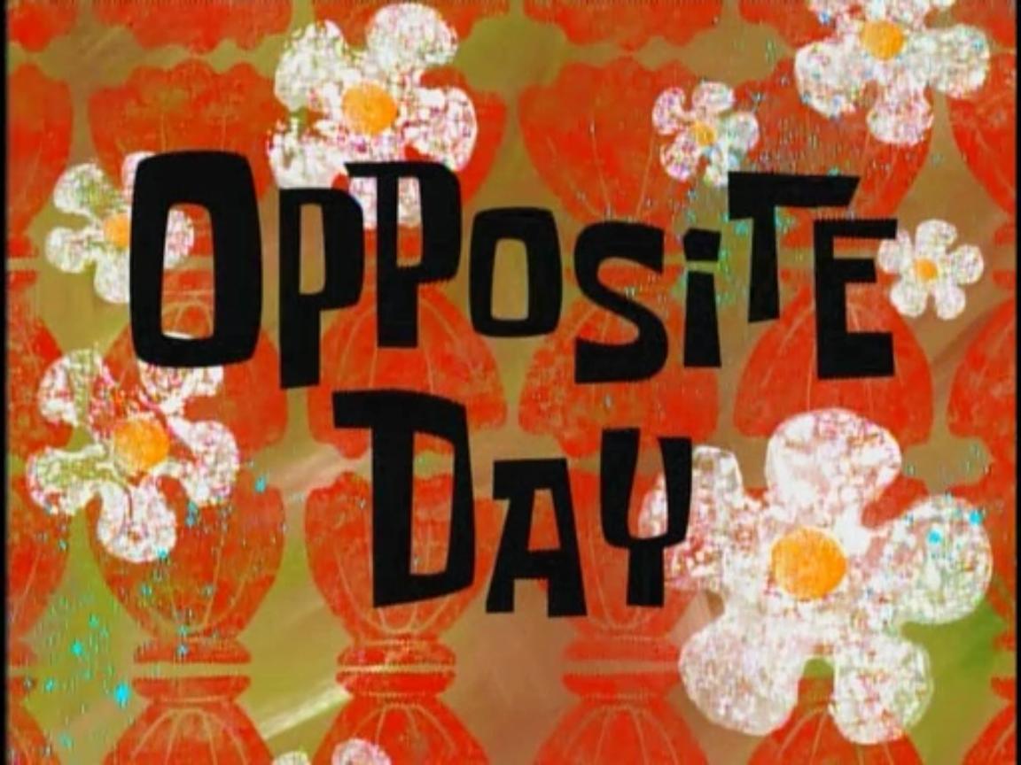 oppositeday.jpg