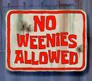 No Weenies Allowed