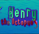 Henry the Octopus (TV Series Version)