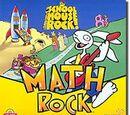 Schoolhouse Rock!: Math Rock