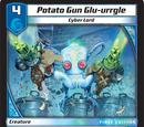 Potato Gun Glu-urrgle