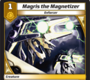 Magris the Magnetizer/Gallery