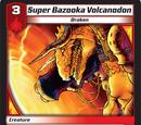Super Bazooka Volcanodon