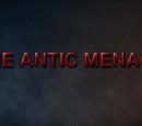 The Antic Menace