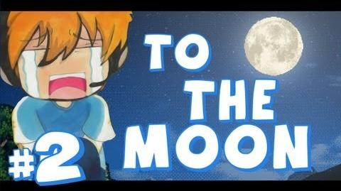 To the Moon - Part 2