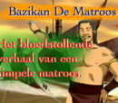 Bazikan De Matroos
