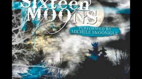 Michele McGonigle - Sixteen Moons (Moody Version)