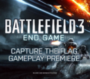 Battlefield 3: End Game Capture the Flag Gameplay Premiere Trailer