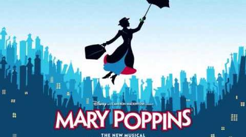 Practically Perfect - Mary Poppins (The Broadway Musical)