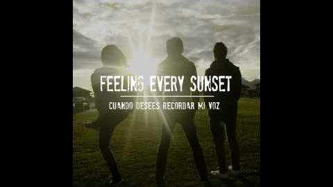 Feeling Every Sunset - Mas Que Nadie Mas (acustica)