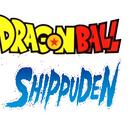 Dragon Ball Shippuden