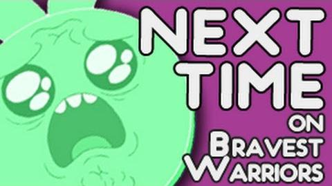 Next Time on Bravest Warriors - Memory Donk