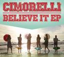 Believe It EP