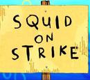 Squid on Strike