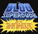 Bloo Superkolo i Wielki Twórca Wszystkich Rzeczy, czadowa uroczystość, na którą nie został zaproszony