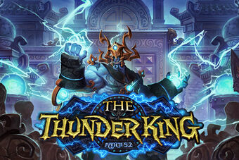 The Thunder King Patch 5.2 logo