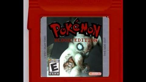 """Pokemon Blood Edition"""