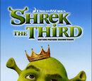 Shrek the Third Soundtrack
