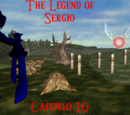 The Legend of Sergio: Capítulo 10