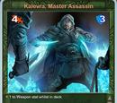Kalevra, Master Assassin
