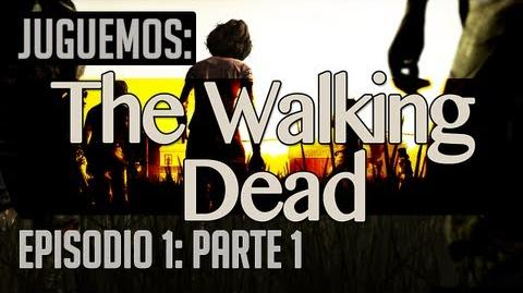 Juguemos The Walking Dead Episodio 1 (Parte 1) Let's Play en español