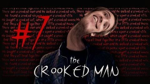 The Crooked Man - Part 7